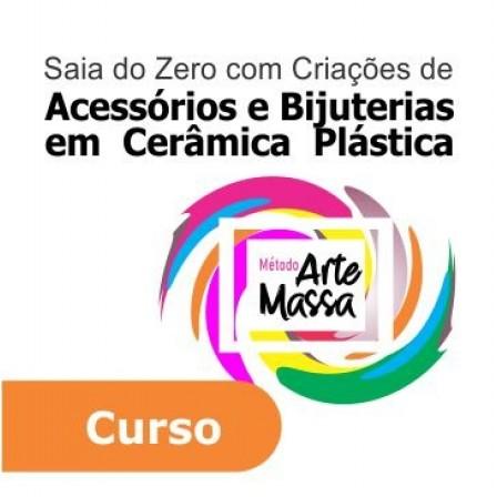 Curso Arte da Massa - Criação de Acessórios e Bijuterias em Cerâmica Plástica